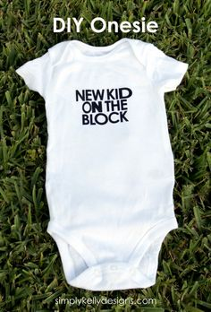 Make this for the new baby in your life! -> DIY New Kid On The Block Onesie With Free Cut File » Simply Kelly Designs #onesies #baby #NKOTB