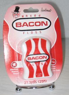 Bacon floss...disgusting!!