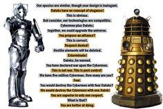 The Cybermen vs. the Daleks! I love their banter!