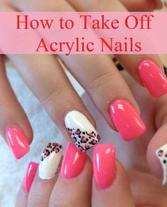 How to Take Off Acrylic Nails I personally don't wear acrylics but these are still helpful.