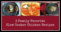3 Family Favorite Slow Cooker Chicken Recipes - Mummy Deals