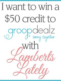 You have the chance to win a $50 credit to @GroopDealz on the blog! http://www.lambertslately.com/2013/07/win-present-on-my-birthday.html