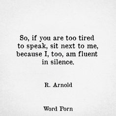 EXACTLY . SILENCE IS GOLDEN