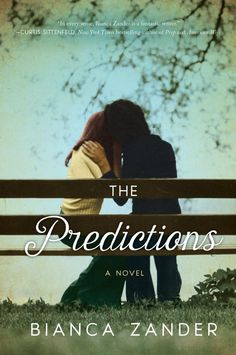 The Predictions, by Bianca Zander