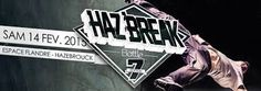 Pas de St Valentin pour les bboys & bgirls haha Gros Battle le 14 Février à Hazebrouck #hazbreak