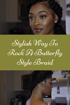 Beautiful Textured & Stylish Way To Rock A Butterfly Protective Style Braid How To Do Butterfly, Butterfly Braid, Protective Style Braids, Protective Styles, Hair Videos, Braid Styles, Natural Hair Styles, Rock, Stylish