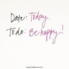 La única tarea que es obligatoria!!! Imágenes relacionadas:Dedica tu tiempo a lo que te hace feliz Si eres positivo lo mejor está por llegar Adictos a las sonrisas Words Quotes, Wise Words, Me Quotes, Sayings, Rain Quotes, All The Bright Places, Happy Minds, Joy And Happiness, Optimism