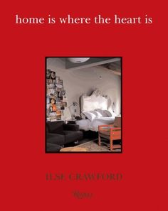 Home Is Where the Heart Is by Ilse Crawford,http://www.amazon.com/dp/0847826856/ref=cm_sw_r_pi_dp_99Gltb1GMNYP6SW3