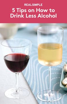 5 Tips on How to Drink Less Alcohol | If going one glass of wine over the line at your last dinner party has you resolving to drink less, try these tips.