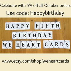 We Heart Cards is 5 years old tomorrow! Celebrate with 5% off all #Etsy orders during October. Use the #discount code 'happybirthday' http://ift.tt/1M4lF3j