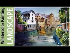 Watercolor Landscape Painting : Canals of Bruges - YouTube