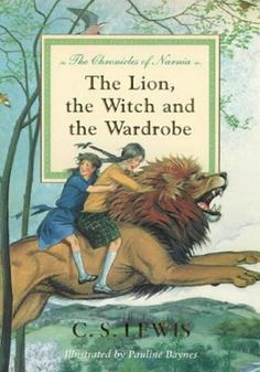 """C.S. Lewis """"The Lion, the Witch and the Wardrobe"""" and the rest of the Narnia series."""