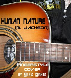 HUMAN NATURE https://soundcloud.com/alexnights/human-nature-m-jackson