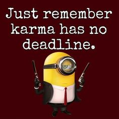 Hilarious Minions Quotes Life Quotes & Humor Moving on is a difficult decision one has to make a few times in life. You can try to hold on to people quotes Karma Quotes, Life Quotes, Relationship Quotes, Relationships, Sarcastic Quotes, Funny Quotes, Funny Sarcastic, Funny Memes, Citations Photo
