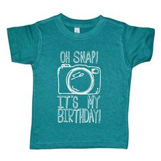 Oh Snap It's My Birthday - Funny Kids Birthday Party Camera Shirt - American Apparel Evergreen Tri Blend Boys or Girls Birthday Shirt Funny Kids Shirts, Shirts For Girls, Camp Shirts, Funny Tees, Funny Birth Announcements, Bape T Shirt, Tee Shirt, Funny Boy, Funny Graphic Tees