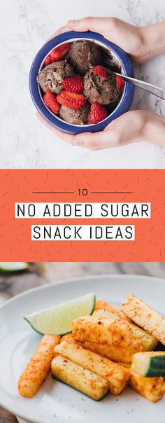 10 No-Added-Sugar Snack Ideas You Can Make At Home