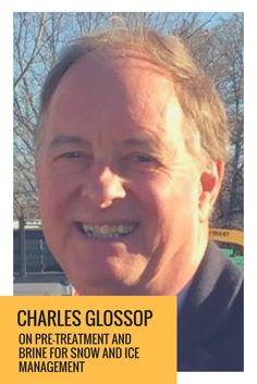 Charles Glossop on Pre-treatment and Brine for Snow and Ice Management