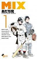Mix vo ( ADACHI Mitsuru ADACHI Mitsuru ) ミックス - - Serie - Manga news