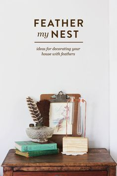 Feather my nest: Ideas for decorating with feathers