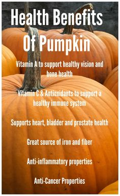 There are so many health benefits that go along with all natural pumpkin.  Pumpkin keeps us healthy by providing us with many important vitamins, antioxidants, iron, and fiber.  Add some pumpkin to your favorite fall recipe and reap all of the benefits that it has to offer.  | Health & Wellness Tips