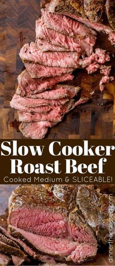 ) – Dinner, then Dessert Slow Cooker Roast Beef that you can slice into tender slices cooked to a perfect medium temperature. Enjoy for dinner or sliced thinly in sandwiches, you will never buy the deli variety again! Crock Pot Recipes, Roast Beef Recipes, Slow Cooker Recipes, Cooking Recipes, Roast Beef Slow Cooker, Cooking Tips, Roast Beef Dinner, Crockpot Keilbasa Recipes, Slow Cooker Prime Rib