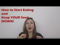 Bulimia Tips: 7 simple ways to start eating and KEEP the food down