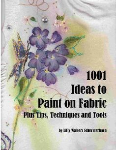 Pansies and Butterfly Painting Patterns On Fabric, Shirts, Clothes, Sheets and More! Painting Patterns and Instructions Fabric Paint Shirt, Paint Shirts, T Shirt Painting, One Stroke Painting, Butterfly Painting, How To Dye Fabric, Silk Painting, Fabric Art, Fabric Crafts