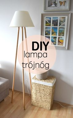 DIY - Jak zrobić lampę na trójnogu? tripod wood lamp diy
