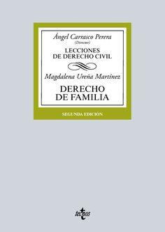 Lecciones de derecho civil. Derecho de familia / Ángel Carrasco Perera (director) ; Magdalena Ureña Martínez