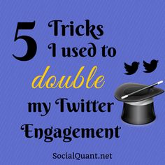 5 Tips I Used To Double My Twitter Engagement - Social Quant - Twitter Growth Done Right