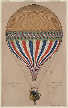 "Le tricolore, Paris : Imp. E. Hamelin, 1874. The French ""Le Tricolore"" balloon with three passengers, possibly Jules Duruof, his wife, and another man, standing in the basket during an ascension in Paris, June 6, 1874."