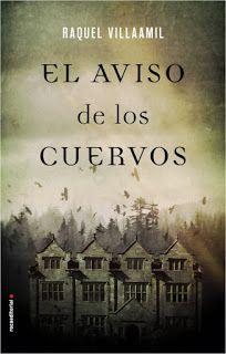 Los libros de Dánae: El aviso de los cuervos.- Raquel Villaamil
