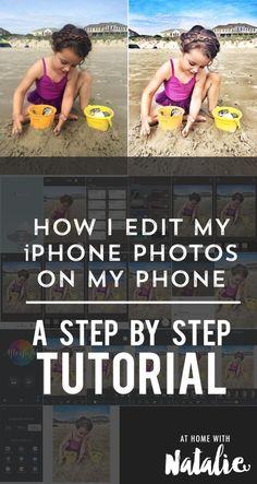 How I edit my iPhone Photos on my phone- A Step by Step TUTORIAL