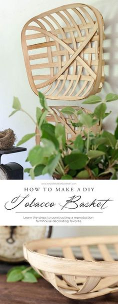 Don't spend a lot of money looking in antique shops, when creating your very own farmhouse style take a look at this DIY Tobacco Basket. More DIY Fixer Upper Farmhouse Style Ideas on Frugal Coupon Living. Diy Generator, Homemade Generator, Fixer Upper, Farmhouse Style, Farmhouse Decor, Country Style, Dyi, Tobacco Sticks, Tobacco Basket