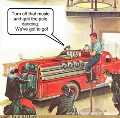 funny pictures history - Sassy Fireman