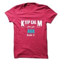 Keep Calm and Let AVA Handle It