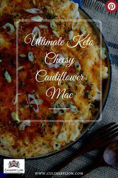 Home - Culinary Lion Ketogenic Cookbook, Ketogenic Recipes, Low Carb Recipes, Recipe Using Cauliflower, Cheesy Cauliflower, How To Make Cheese Sauce, Mac Recipe, Pork Rinds, Macaroni Cheese