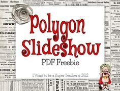 I use this slideshow to introduce the concept of polygons to my third grade class. This is a PDF version of my Power Point (to preserve the fonts . Second Grade Math, 4th Grade Math, Grade 3, Classroom Procedures, Math Classroom, Math Resources, Math Activities, Interactive Activities, Teaching Math