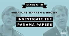 Sen. Elizabeth Warren and Sen. Sherrod Brown are demanding that the Treasury Department investigate U.S. links to the Panama Papers, and we need to stand with them.