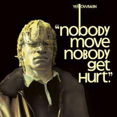 Yellowman - Nobody Move, Nobody Get Hurt - YouTube