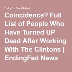 Coincidence? Full List of People Who Have Turned UP Dead After Working With The Clintons | EndingFed News Network