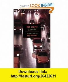 Red Lights (New York Review  Classics) (9781590171936) Georges Simenon, Norman Denny, Anita Brookner , ISBN-10: 1590171934  , ISBN-13: 978-1590171936 ,  , tutorials , pdf , ebook , torrent , downloads , rapidshare , filesonic , hotfile , megaupload , fileserve