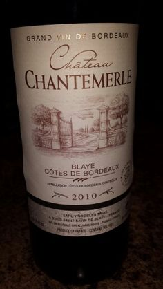 Château Chantemerle: delicious! It needs to be open for a couple of hours.