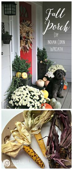 DIY Indian Corn Wreath Fall Porch | Create a beautiful fall porch with simple ideas. Make your own fall wreath with this tutorial from TodaysCreativeLife.com