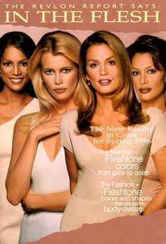 """1997 Revlon """"In the Flesh"""" ad featuring Veronica Webb, Claudia Schiffer, Cindy Crawford, and Kara Young"""