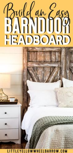 How to build a barn door headboard. A simple & inexpensive DIY weekend project to bring some rustic farmhouse charm to your bedroom. #DIY #Homedecor #Bedroomideas