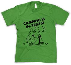 Hey, I found this really awesome Etsy listing at https://www.etsy.com/listing/156446097/camping-shirt-camping-is-intents-t-shirt