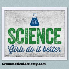 Science Gift Girls Do It Better Science Print by GrammaticalArt