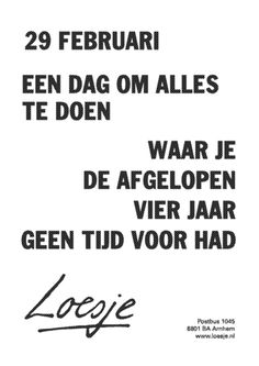 Lukt best...! Top Quotes, Great Quotes, Funny Quotes, Funny Happy Birthday Messages, Funny Birthday, Facebook Quotes, Dutch Quotes, Writing Words, Quotes About Moving On
