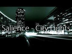 ▶ Salience - City Lights [Look Alive] - YouTube
